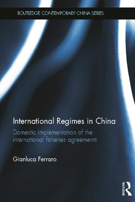 Ferraro | International Regimes in China | Buch | sack.de