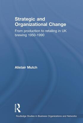 Mutch | Strategic and Organizational Change | Buch | sack.de