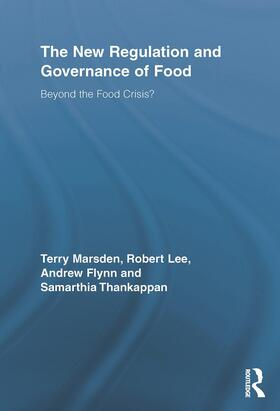 Marsden / Lee / Flynn   The New Regulation and Governance of Food   Buch   sack.de