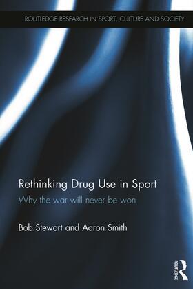 Stewart / Smith | Rethinking Drug Use in Sport | Buch | sack.de