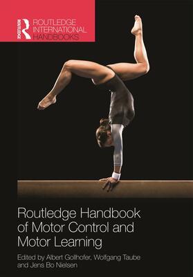 Gollhofer / Taube / Nielsen | Routledge Handbook of Motor Control and Motor Learning | Buch | sack.de