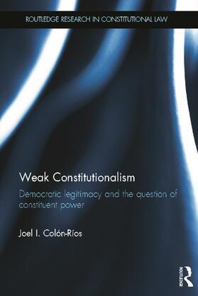 Colón-Ríos | Weak Constitutionalism | Buch | sack.de