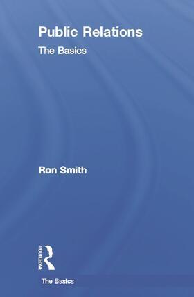 Smith | Public Relations: The Basics | Buch | sack.de