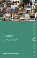 Robinson    Tourism: The Key Concepts   Buch    Sack Fachmedien