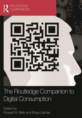 Belk / Llamas | The Routledge Companion to Digital Consumption | Buch | sack.de