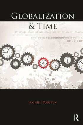 Karsten | Globalization and Time | Buch | sack.de