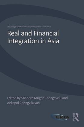 Thangavelu / Chongvilaivan | Real and Financial Integration in Asia | Buch | sack.de