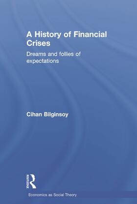 Bilginsoy   A History of Financial Crises   Buch   sack.de