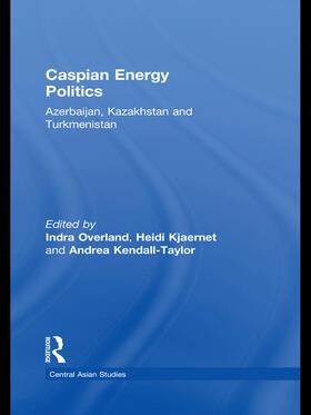 Overland / Kjaernet / Kendall-Taylor   Caspian Energy Politics   Buch   sack.de