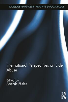 Phelan | International Perspectives on Elder Abuse | Buch | sack.de