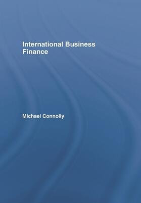 Connolly | International Business Finance | Buch | sack.de
