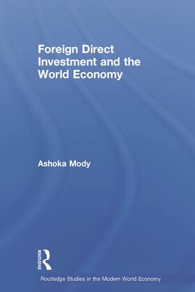 Mody   Foreign Direct Investment and the World Economy   Buch   sack.de