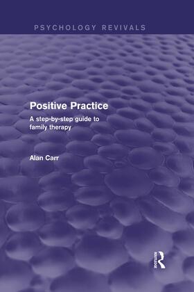 Carr   Positive Practice (Psychology Revivals)   Buch   sack.de
