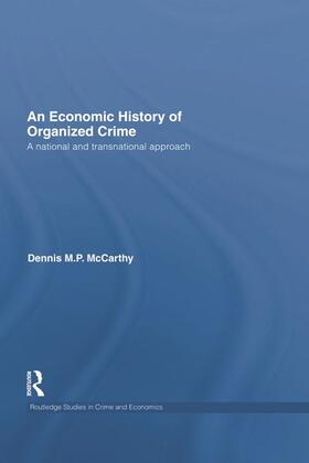 McCarthy | An Economic History of Organized Crime | Buch | sack.de