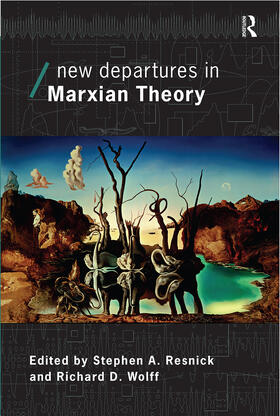Wolff / Resnick   New Departures in Marxian Theory   Buch   sack.de