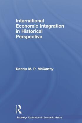 McCarthy | International Economic Integration in Historical Perspective | Buch | sack.de