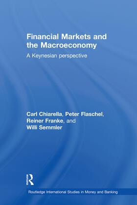 Chiarella / Flaschel / Franke   Financial Markets and the Macroeconomy   Buch   sack.de