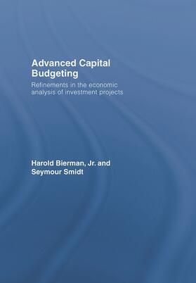 Bierman, Jr. / Smidt | Advanced Capital Budgeting | Buch | sack.de