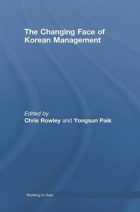 Rowley / Paik | The Changing Face of Korean Management | Buch | sack.de