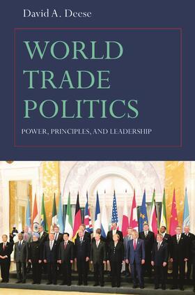 Deese   World Trade Politics   Buch   sack.de