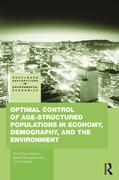 Boucekkine / Hritonenko / Yatsenko |  Optimal Control of Age-structured Populations in Economy, Demography, and the Environment | Buch |  Sack Fachmedien