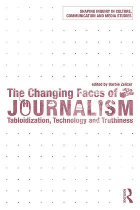 Zelizer | The Changing Faces of Journalism | Buch | sack.de