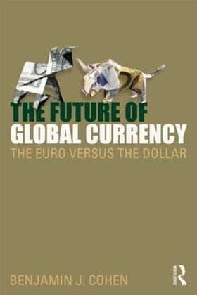 Cohen | The Future of Global Currency | Buch | sack.de