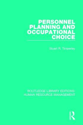 Timperley | Personnel Planning and Occupational Choice | Buch | sack.de