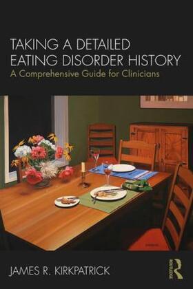 Kirkpatrick | Taking a Detailed Eating Disorder History | Buch | sack.de