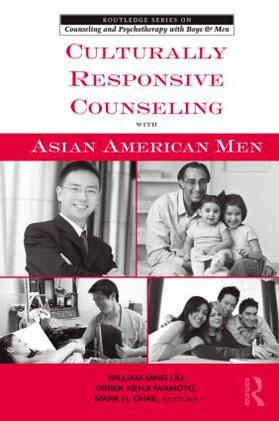 Ming Liu / Iwamoto / Chae | Culturally Responsive Counseling with Asian American Men | Buch | sack.de