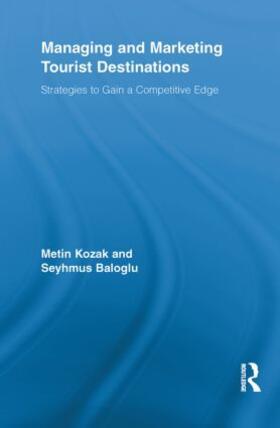Kozak / Baloglu   Managing and Marketing Tourist Destinations   Buch   sack.de