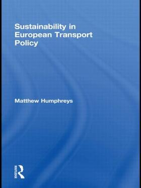 Humphreys | Sustainability in European Transport Policy | Buch | sack.de