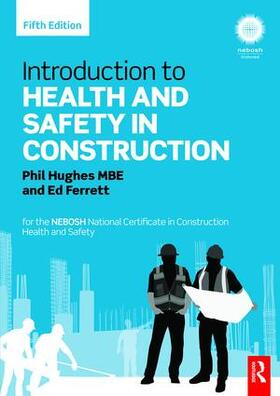 Hughes / Ferrett | Introduction to Health and Safety in Construction | Buch | sack.de