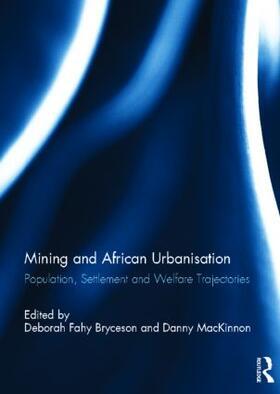 Bryceson / MacKinnon | Mining and African Urbanisation | Buch | sack.de