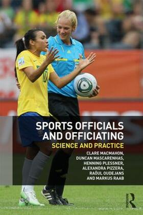 MacMahon / Mascarenhas / Plessner | Sports Officials and Officiating | Buch | sack.de