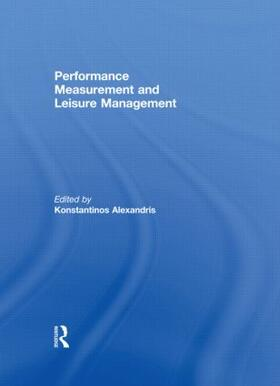 Alexandris | Performance Measurement and Leisure Management | Buch | sack.de