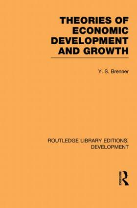 Brenner | Theories of Economic Development and Growth | Buch | sack.de
