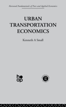 Small | Urban Transportation Economics | Buch | sack.de