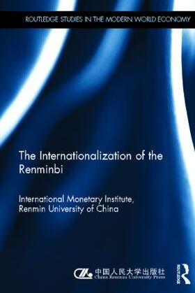 International Monetary Institute | The Internationlization of the Renminbi | Buch | sack.de