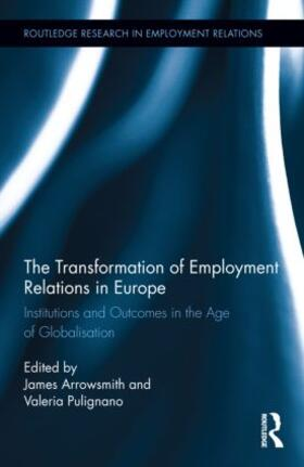 Pulignano / Arrowsmith | The Transformation of Employment Relations in Europe | Buch | sack.de