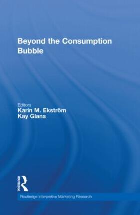 Ekström / Glans | Beyond the Consumption Bubble | Buch | sack.de