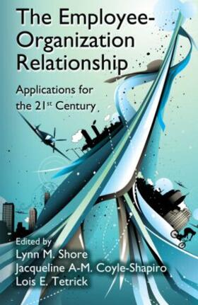 Shore / Coyle-Shapiro / Tetrick | The Employee-Organization Relationship | Buch | sack.de