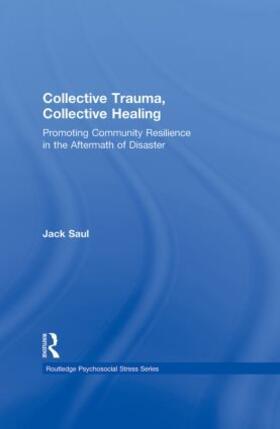 Saul   Collective Trauma, Collective Healing   Buch   sack.de