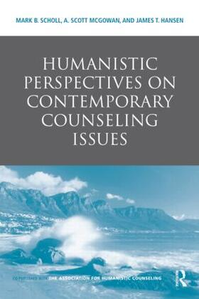Scholl / McGowan / Hansen | Humanistic Perspectives on Contemporary Counseling Issues | Buch | sack.de