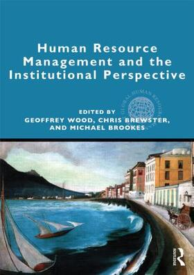 Wood / Brewster / Brookes | Human Resource Management and the Institutional Perspective | Buch | sack.de
