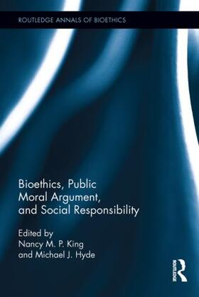 King / Hyde | Bioethics, Public Moral Argument, and Social Responsibility | Buch | sack.de