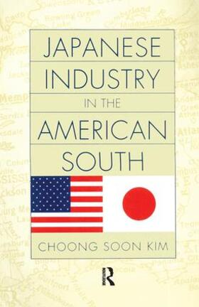 Kim | Japanese Industry in the American South | Buch | sack.de