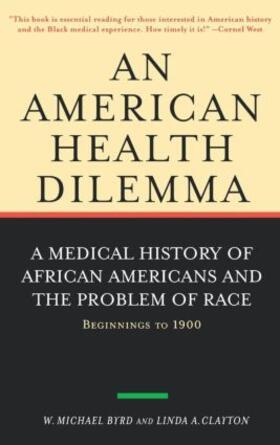 Byrd / Clayton | An American Health Dilemma | Buch | sack.de