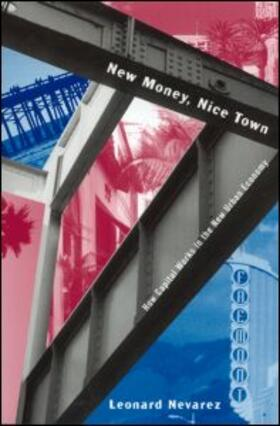 Nevarez | New Money, Nice Town | Buch | sack.de