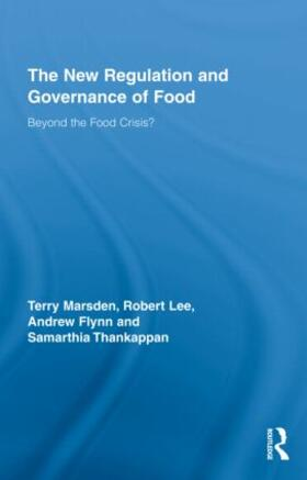 Marsden / Lee / Flynn | The New Regulation and Governance of Food | Buch | sack.de